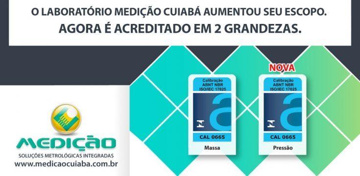 A Medição Cuiabá é acreditada pela Cgcre