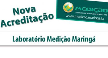 Nova acreditação Laboratório Medição Maringá