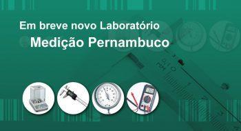 Em breve Novo Laboratório Medição Pernambuco