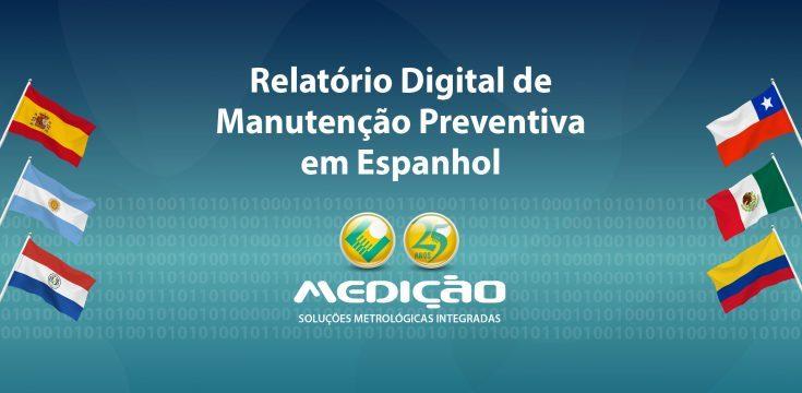 Novidade: relatório digital de manutenção preventiva em espanhol